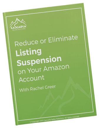 Reduce-or-Eliminate-Listing-Suspension-on-your-Amazon-Account-by-Rachel-Greer-of-Cascadia-Seller-Solutions